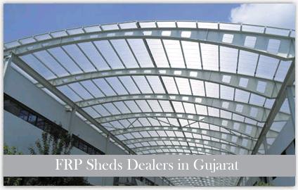 FRP Sheds Dealers in Gujarat